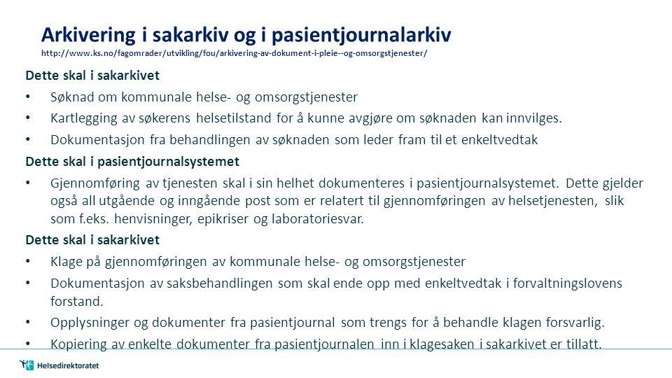 Elektronisk pasientjournal i omsorgstjenesten Status, utfordringer, behov Oslo, 24.09.2014 Kirsten Petersen https://helsedirektoratet.no/Lists/Publikasjoner/Attachments/5/Elektronisk- pasientjournal-i-omsorgstjenesten-IS-2221.pdf/
