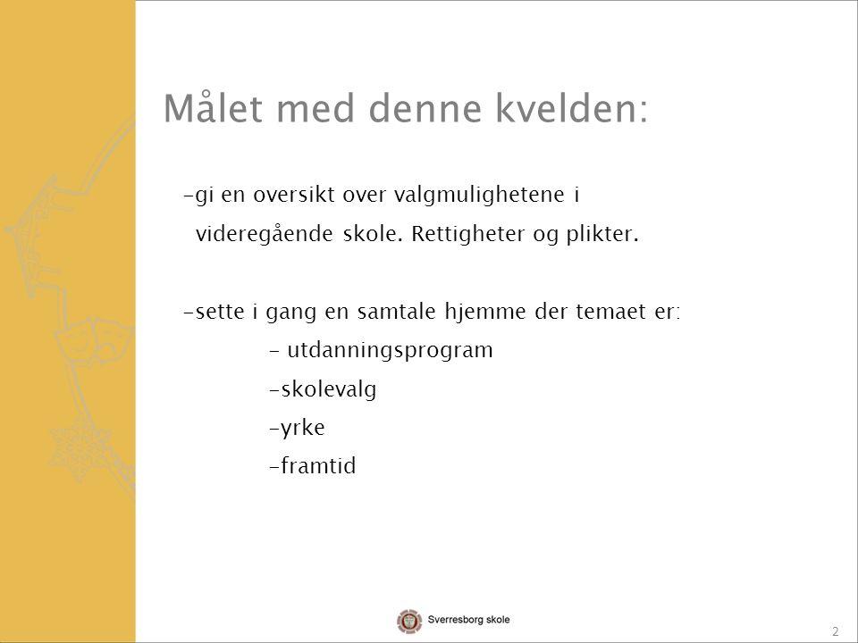 3 SEPTEMBER: - FORELDREMØTER SEPT/DES.: - INFO TIL ELEVENE / Arbeid i Utdanningsvalgstimene.