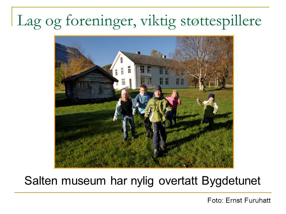 Lag og foreninger, viktig støttespillere Salten museum har nylig overtatt Bygdetunet Foto: Ernst Furuhatt