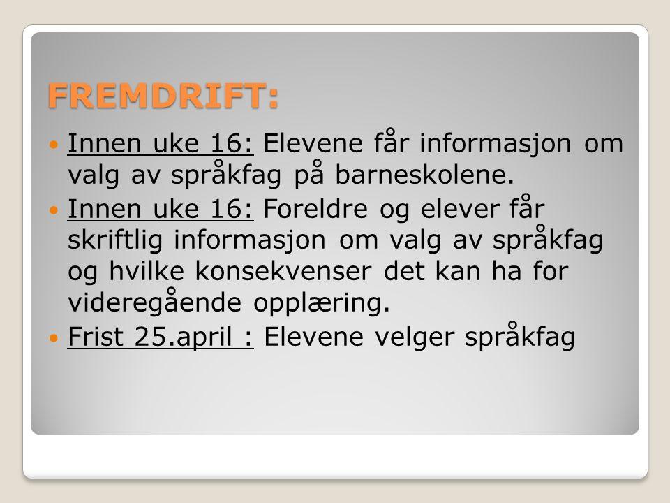 FREMDRIFT: Innen uke 16: Elevene får informasjon om valg av språkfag på barneskolene.