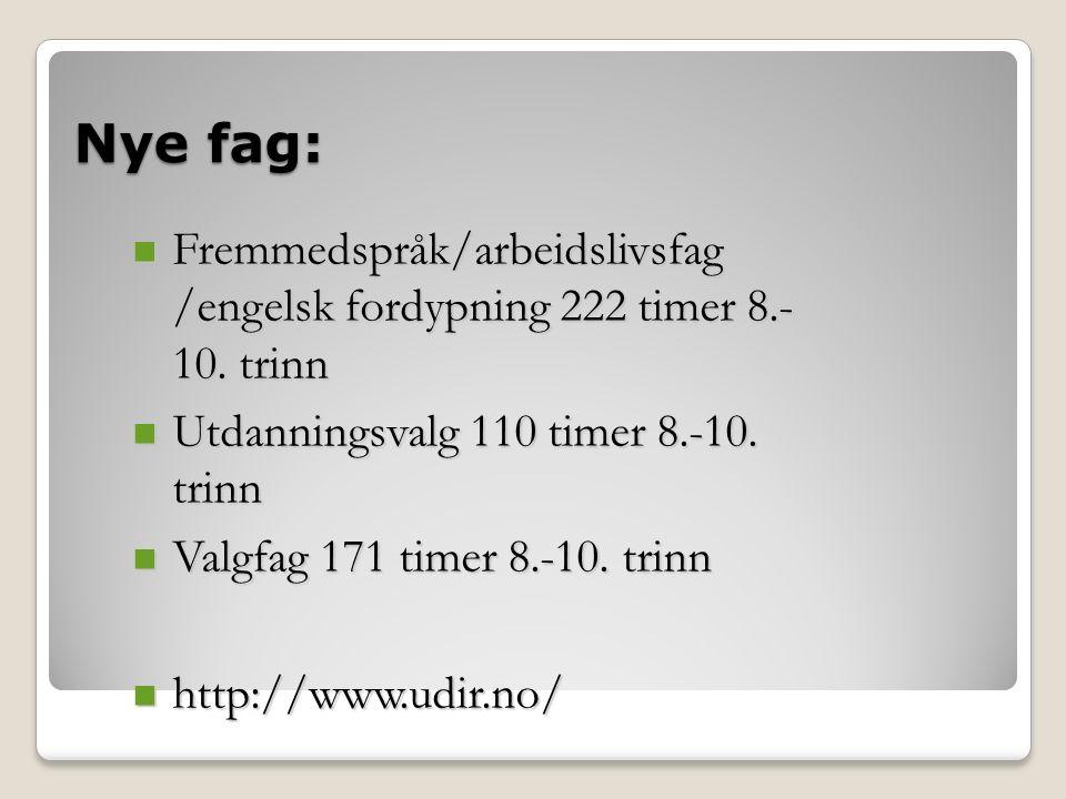 Fremmedspråk/ språklig fordypning/ arbeidslivsfag - 222 timer 8.- 10.