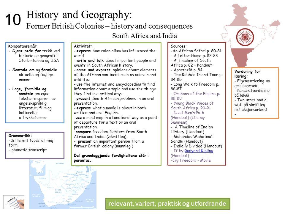 Kompetansemål: - Gjøre rede for trekk ved historie og geografi i Storbritannia og USA - Samtale om og formidle aktuelle og faglige emner - Lage, formi