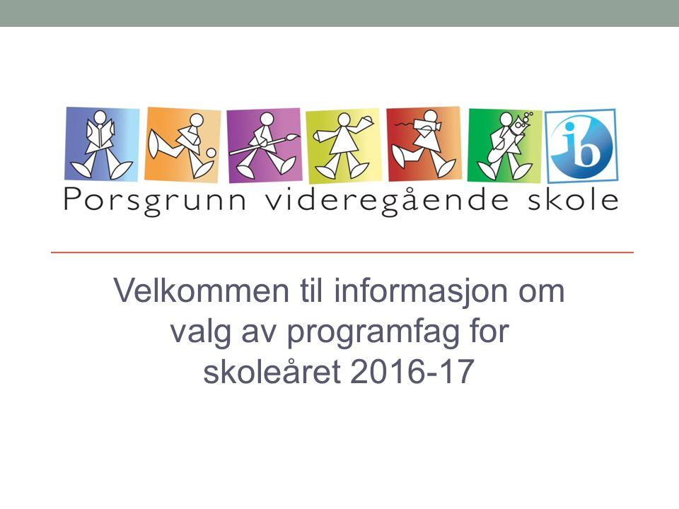 Velkommen til informasjon om valg av programfag for skoleåret 2016-17