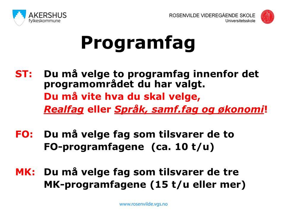 Programfag ST: Du må velge to programfag innenfor det programområdet du har valgt.