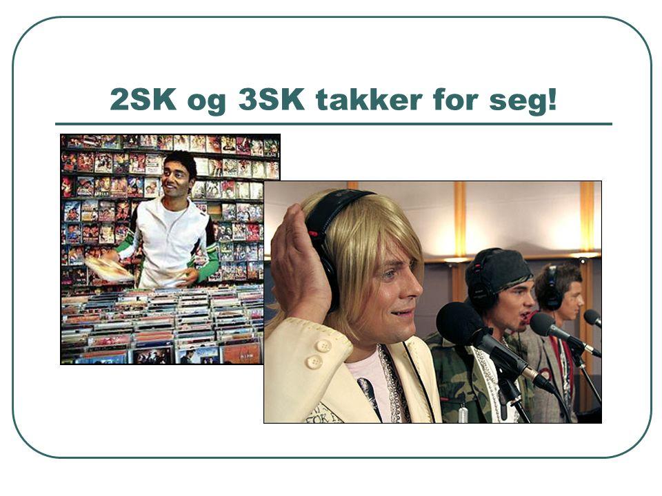 2SK og 3SK takker for seg!