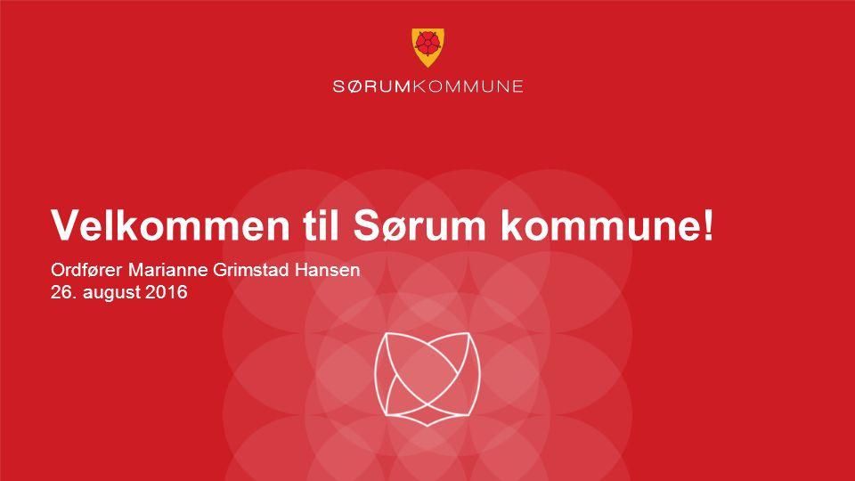 Velkommen til Sørum kommune! Ordfører Marianne Grimstad Hansen 26. august 2016
