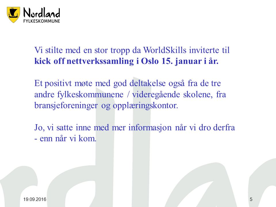 19.09.20166 Om ikke først, så fikk vi etter hvert på plass egen nettside med informasjon om skolekonkurranser.