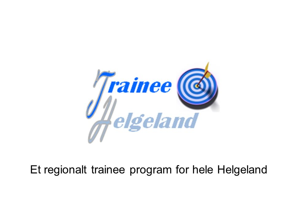 Et regionalt trainee program for hele Helgeland