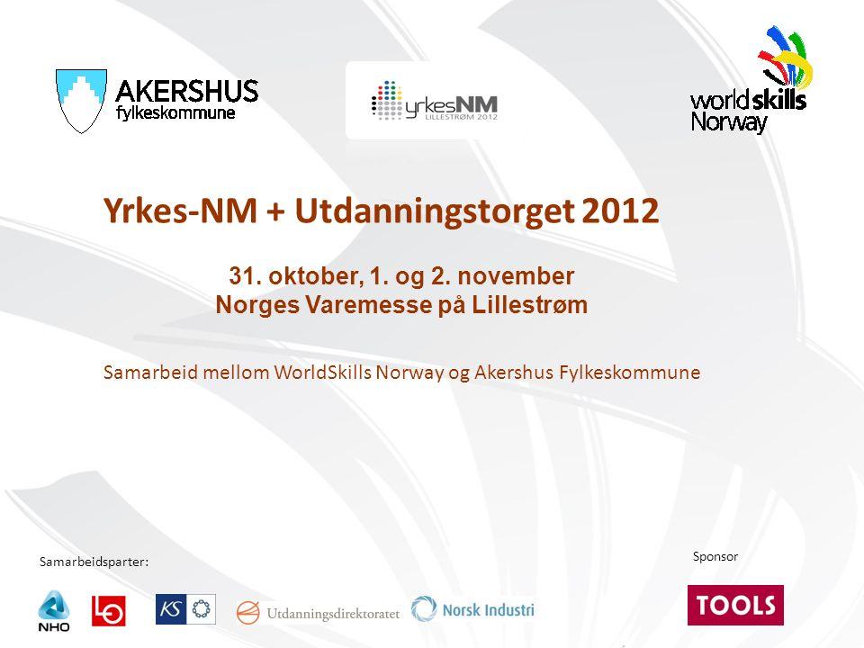 Samarbeidsparter: Yrkes-NM + Utdanningstorget 2012 31.