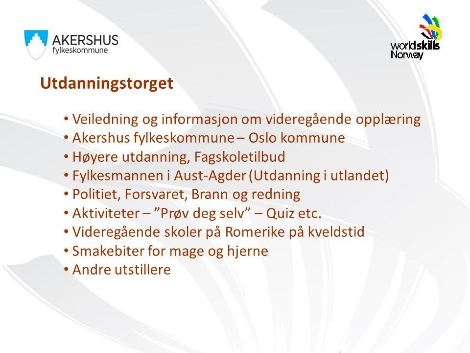 Utdanningstorget Veiledning og informasjon om videregående opplæring Akershus fylkeskommune – Oslo kommune Høyere utdanning, Fagskoletilbud Fylkesmann