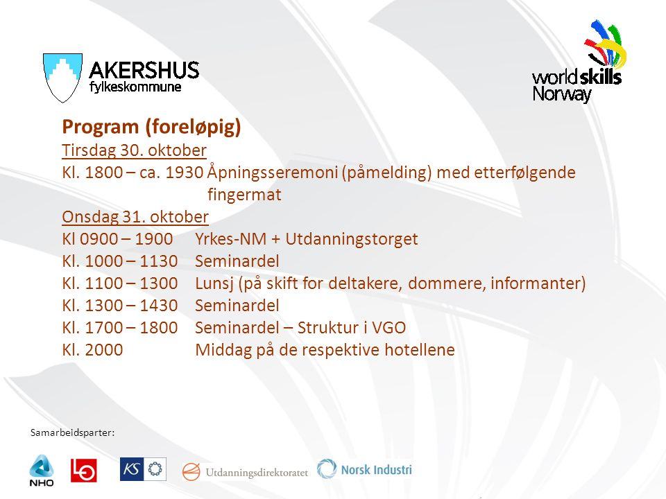 Samarbeidsparter: Program (foreløpig) Tirsdag 30. oktober Kl.