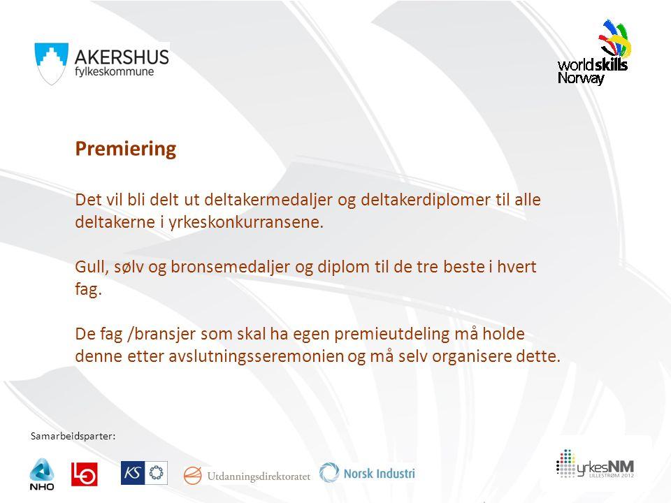 Samarbeidsparter: Premiering Det vil bli delt ut deltakermedaljer og deltakerdiplomer til alle deltakerne i yrkeskonkurransene.