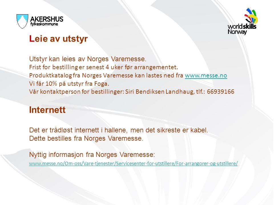 Leie av utstyr Utstyr kan leies av Norges Varemesse. Frist for bestilling er senest 4 uker før arrangementet. Produktkatalog fra Norges Varemesse kan