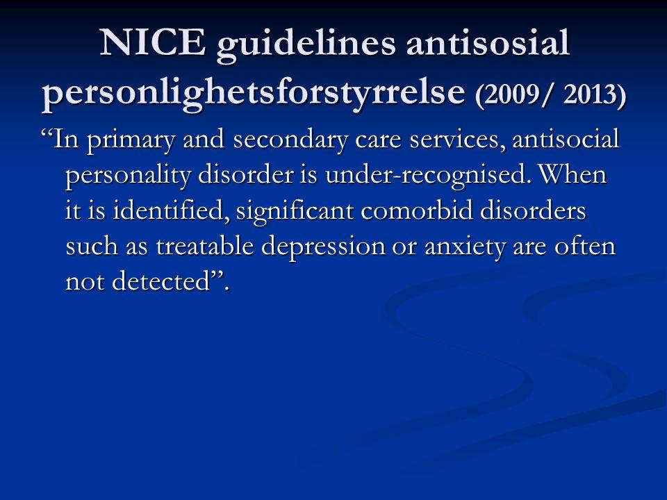 DSM-5 «specifier» Atferdsforstyrrelse med begrensede prososiale emosjoner (callous and unemotional traits) Minst to av følgende i løpet av siste 12 mnd: 1.