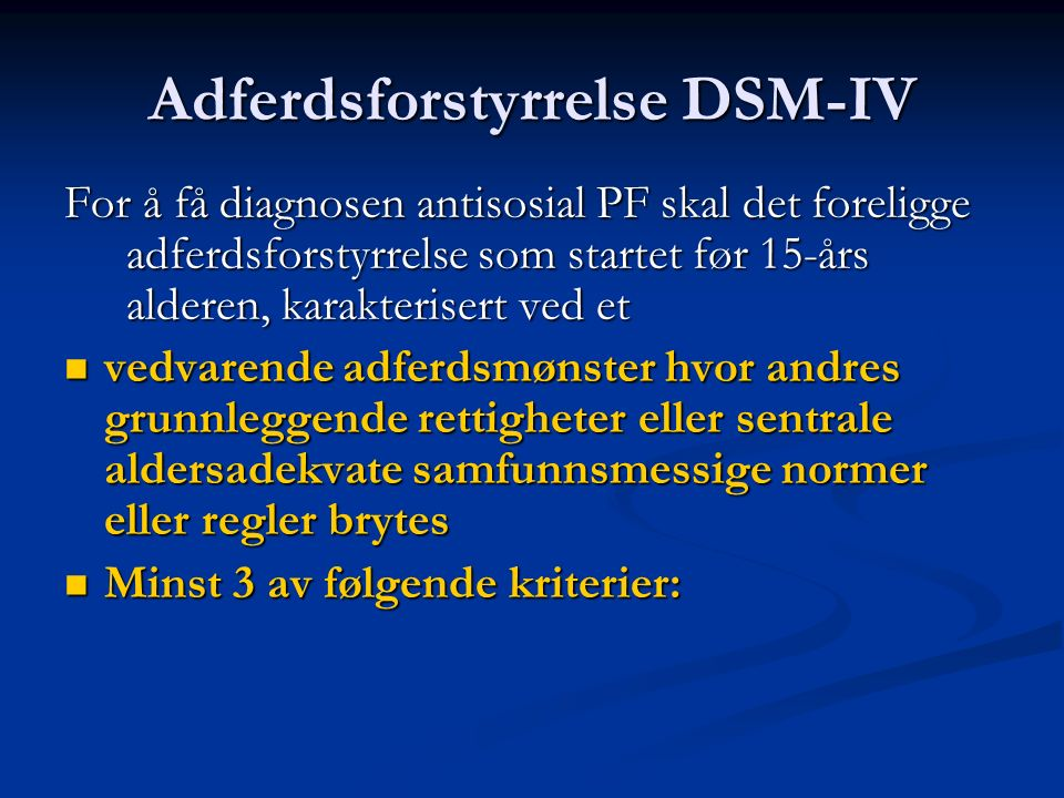DSM-5 Antisosial PF trekk-2 Innenfor domenet uhemmet : Disregard for – and failure to honor – financial and other obligations or commitments; lack of respect for – and lack of follow through on – agreements and promises.