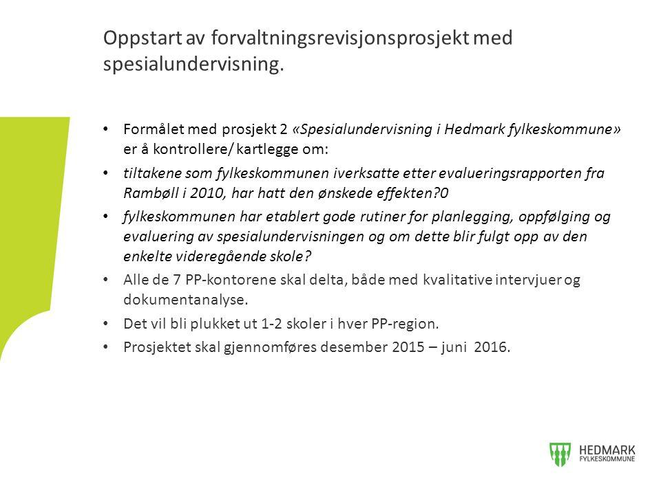 Formålet med prosjekt 2 «Spesialundervisning i Hedmark fylkeskommune» er å kontrollere/ kartlegge om: tiltakene som fylkeskommunen iverksatte etter evalueringsrapporten fra Rambøll i 2010, har hatt den ønskede effekten 0 fylkeskommunen har etablert gode rutiner for planlegging, oppfølging og evaluering av spesialundervisningen og om dette blir fulgt opp av den enkelte videregående skole.