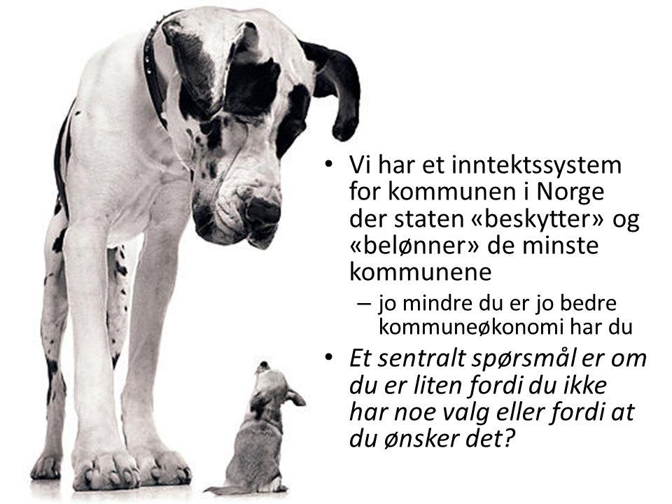 Vi har et inntektssystem for kommunen i Norge der staten «beskytter» og «belønner» de minste kommunene – jo mindre du er jo bedre kommuneøkonomi har du Et sentralt spørsmål er om du er liten fordi du ikke har noe valg eller fordi at du ønsker det
