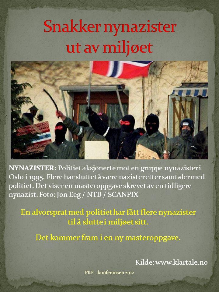 NYNAZISTER: Politiet aksjonerte mot en gruppe nynazister i Oslo i 1995.