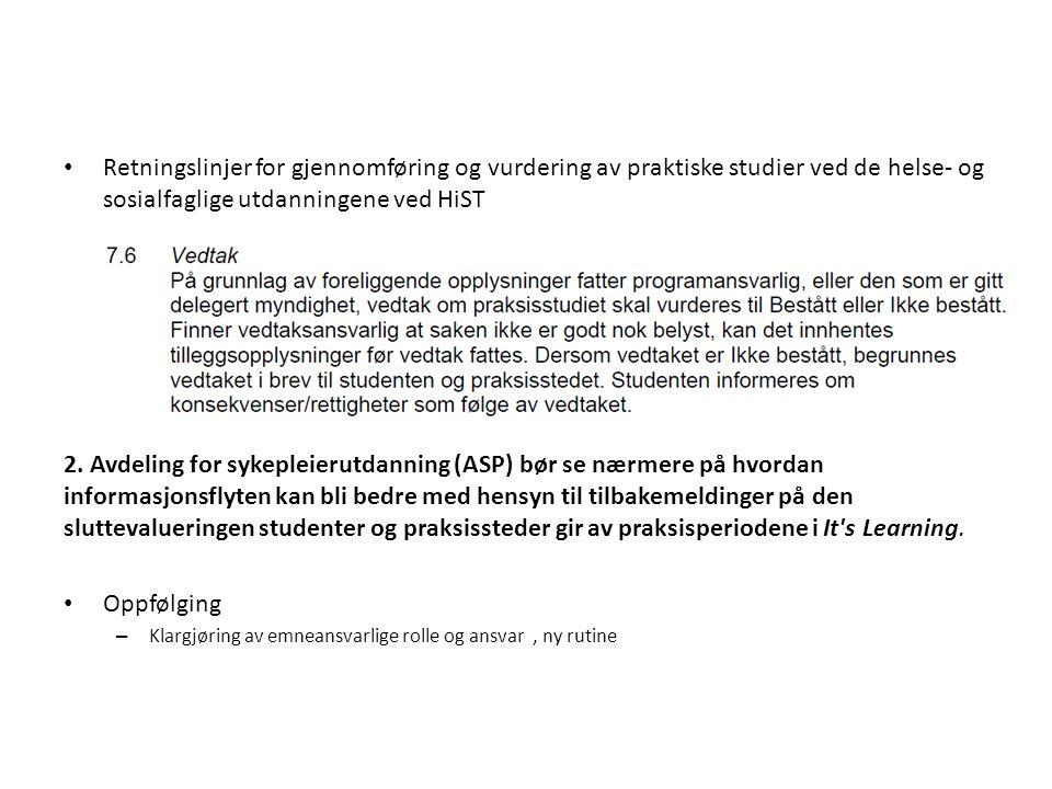 Retningslinjer for gjennomføring og vurdering av praktiske studier ved de helse- og sosialfaglige utdanningene ved HiST 2.