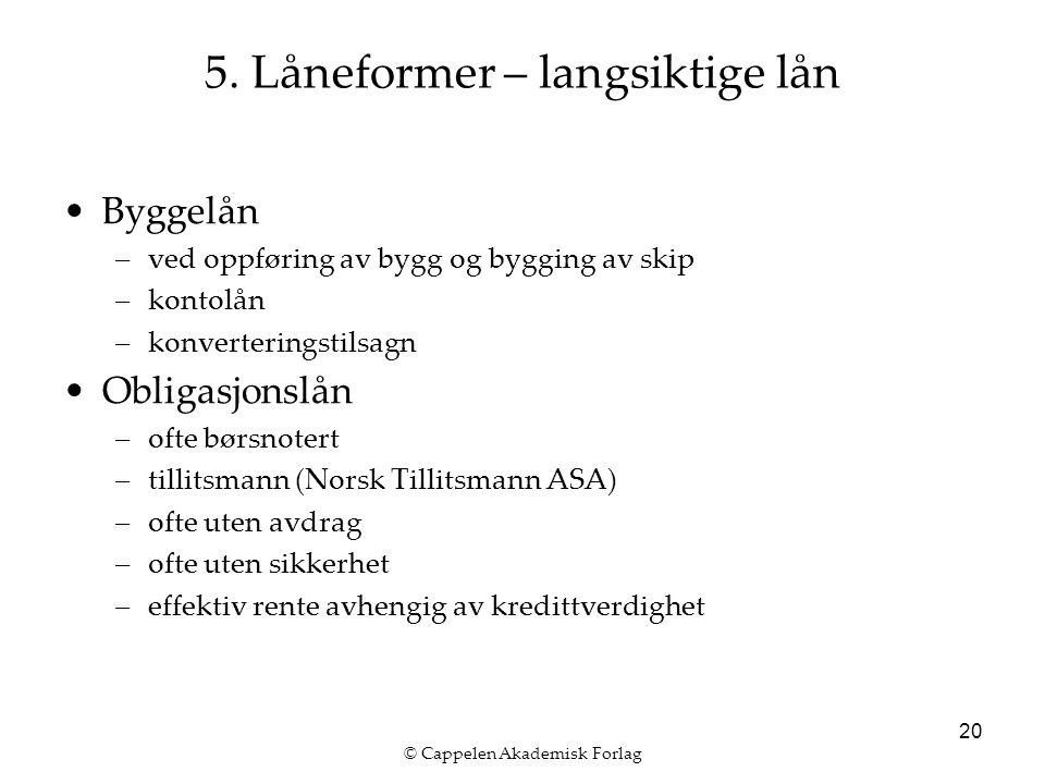 © Cappelen Akademisk Forlag 20 5.