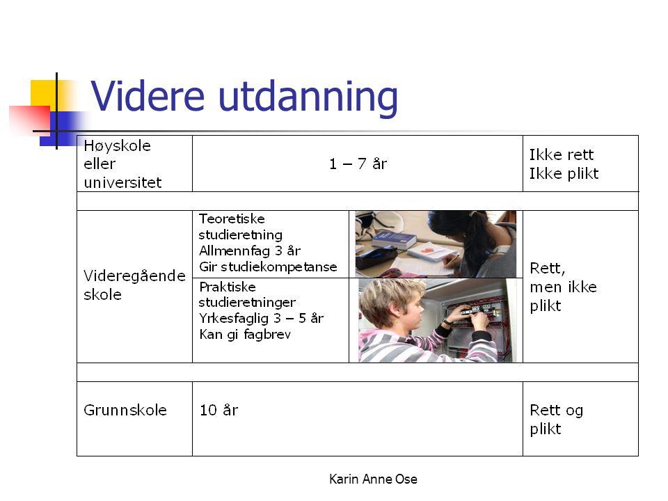 Karin Anne Ose Videre utdanning
