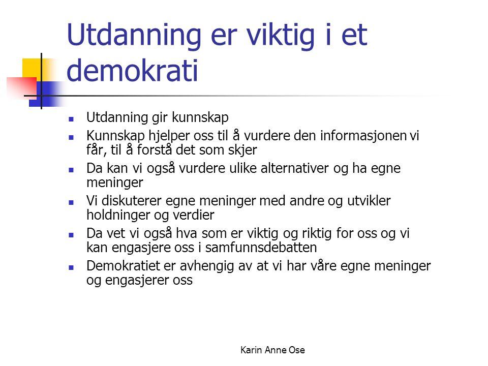 Karin Anne Ose demokrati kunnskap meninger holdninger samfunns.- engasjement Altså: