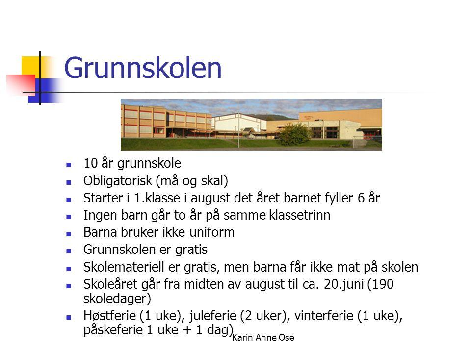 Karin Anne Ose Voksenopplæring Voksne har rett til grunnskole hvis de ikke har fullført grunnskole tidligere Voksne innvandrere har rett til grunnskole når de har fått oppholdstillatelse og kan nok norsk Matematikk Engelsk Norsk Historie samfunnskunnskap Voksne kan også ta videregående skole og få studiekompetanse