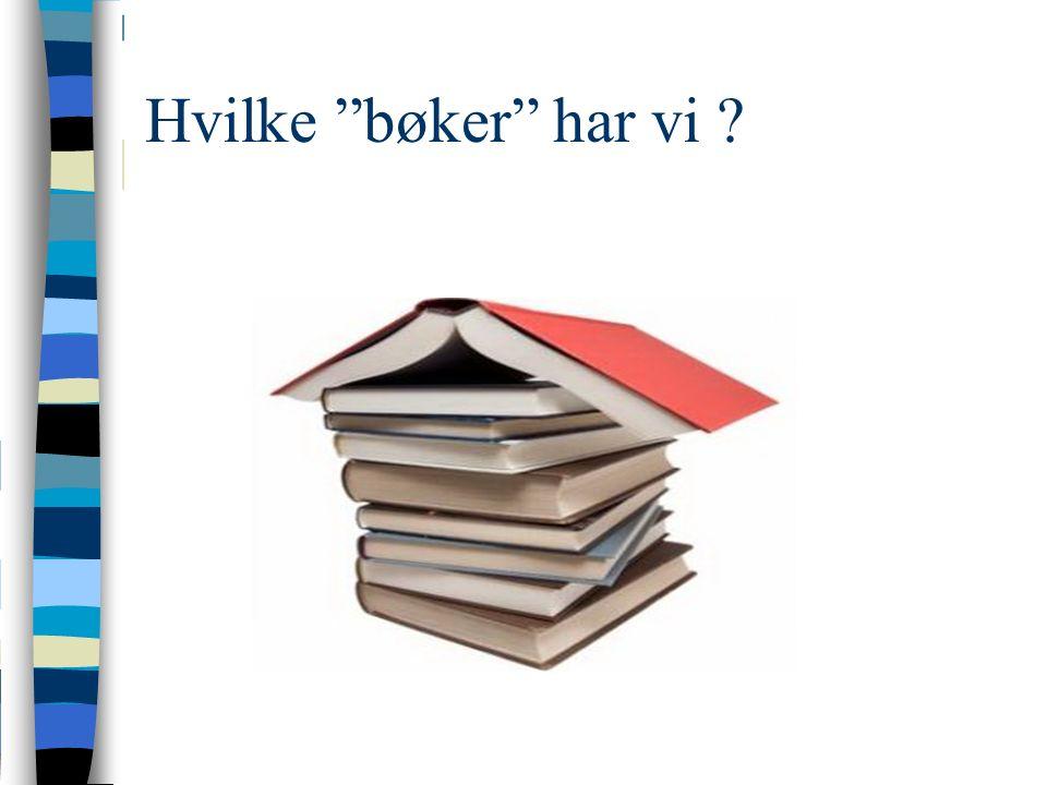 Hvilke bøker har vi
