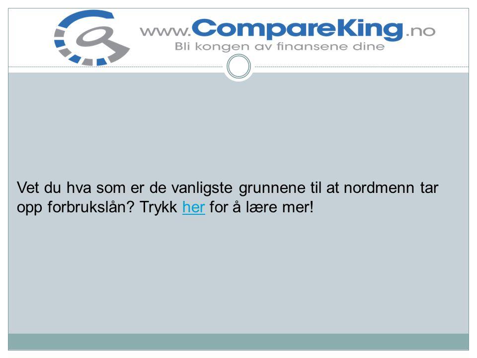 Vet du hva som er de vanligste grunnene til at nordmenn tar opp forbrukslån.