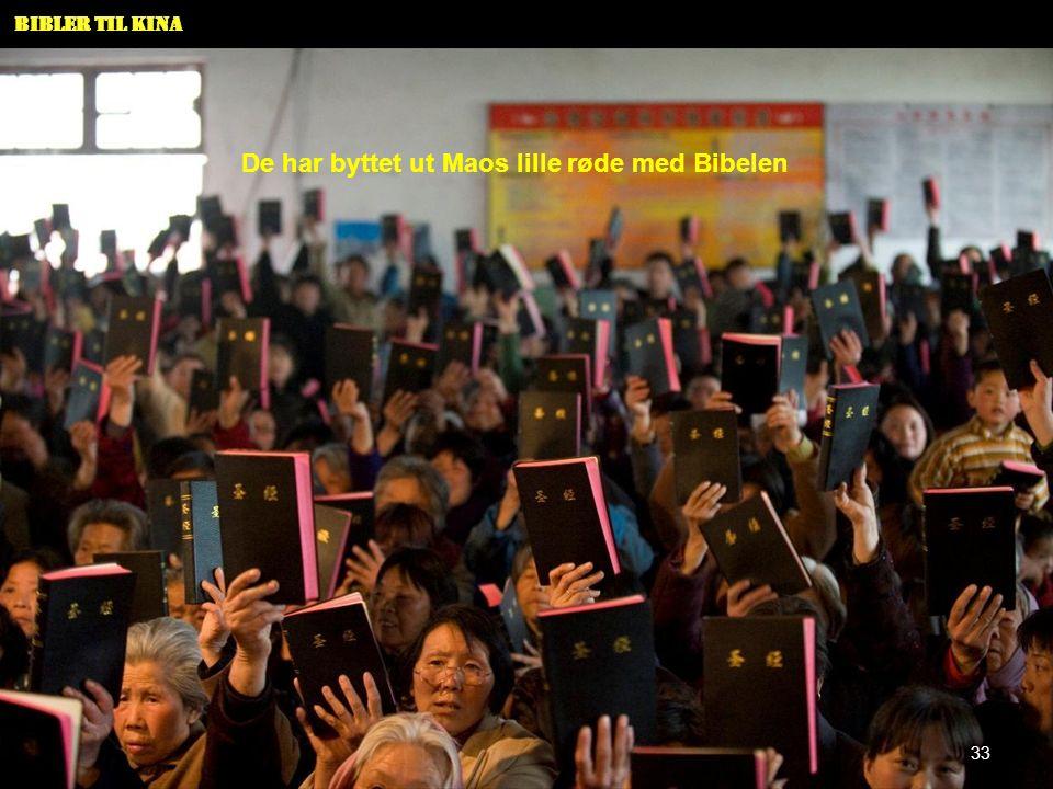 Bibler til Kina De har byttet ut Maos lille røde med Bibelen 33