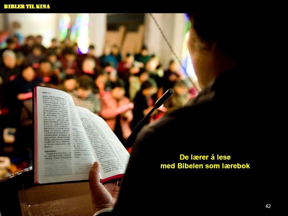 Bibler til Kina De lærer å lese med Bibelen som lærebok 42