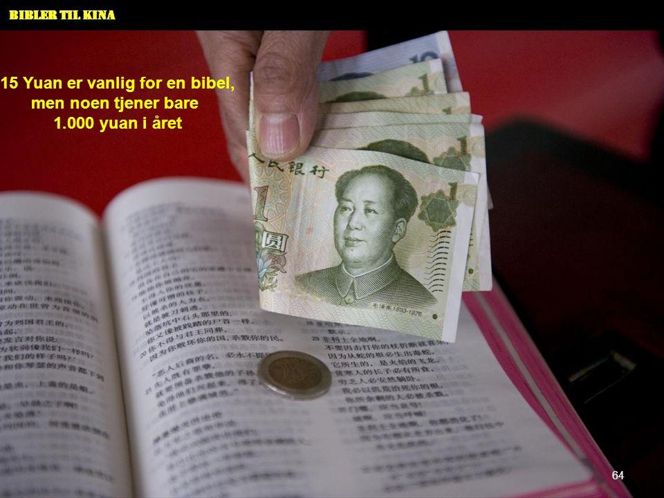 Bibler til Kina 15 Yuan er vanlig for en bibel, men noen tjener bare 1.000 yuan i året 64