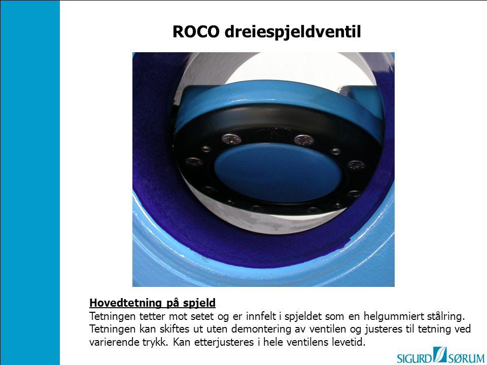 ROCO dreiespjeldventil Hovedtetning på spjeld Tetningen tetter mot setet og er innfelt i spjeldet som en helgummiert stålring. Tetningen kan skiftes u