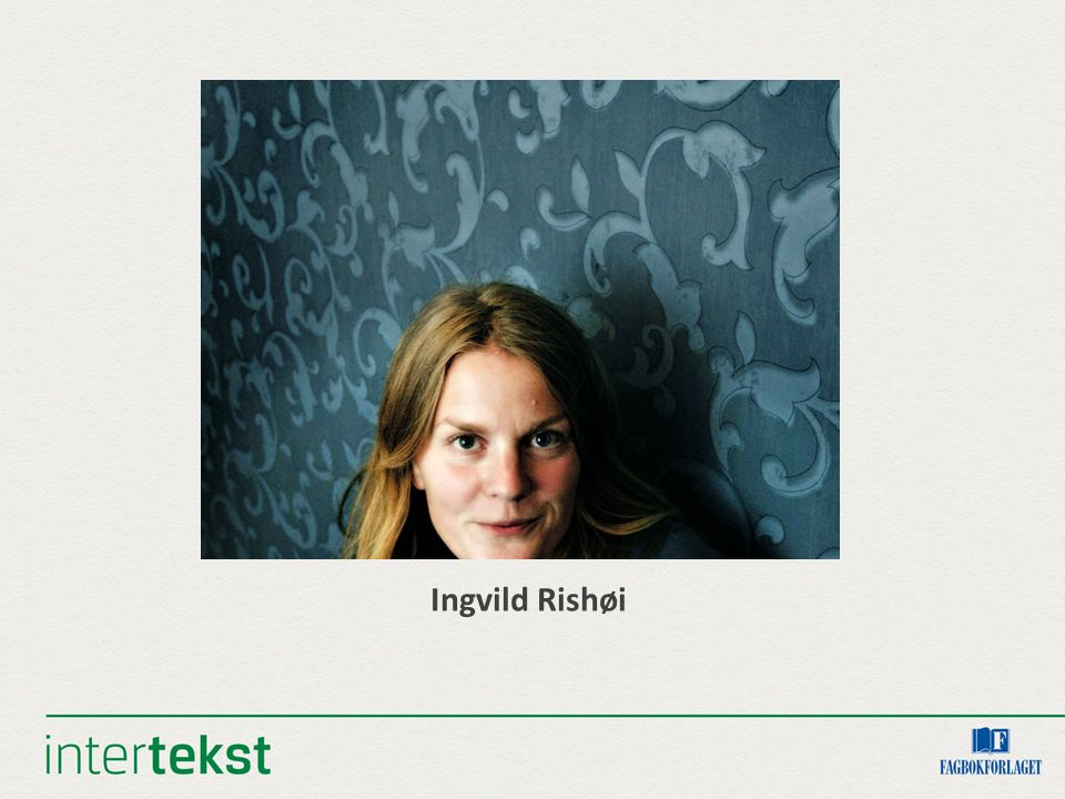 Ingvild Rishøi