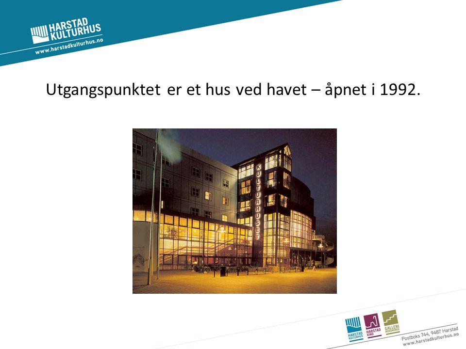 Utgangspunktet er et hus ved havet – åpnet i 1992.
