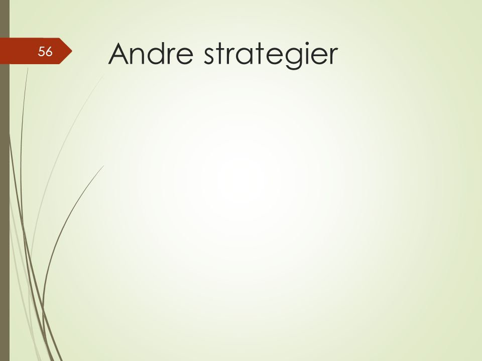 Andre strategier 56