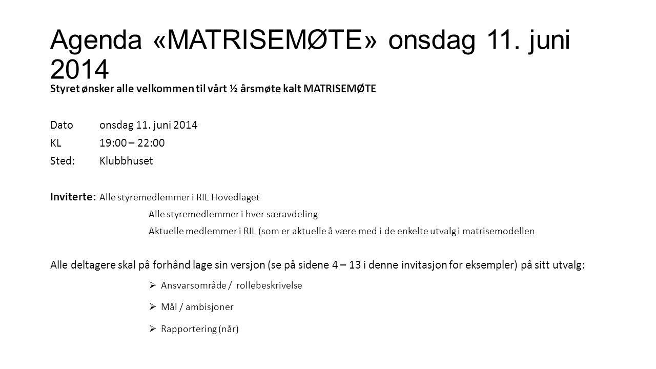 Agenda «MATRISEMØTE» ons 11.