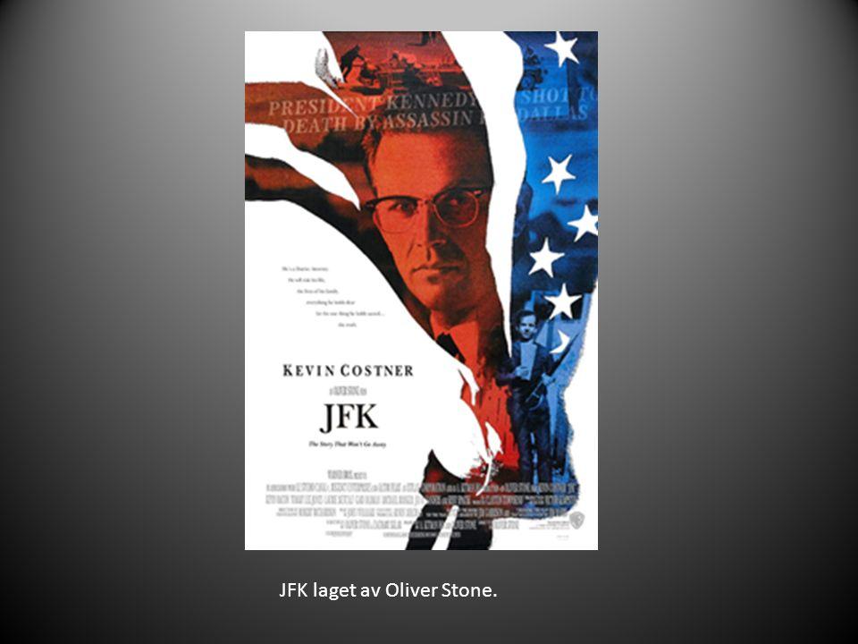 JFK laget av Oliver Stone.