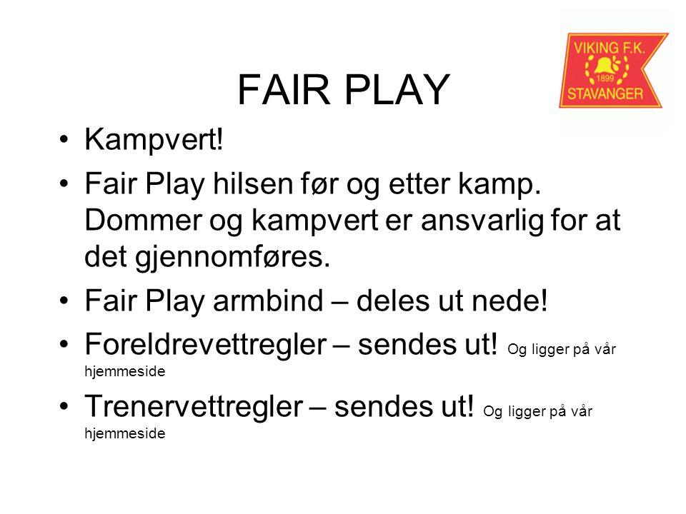 FAIR PLAY Kampvert. Fair Play hilsen før og etter kamp.