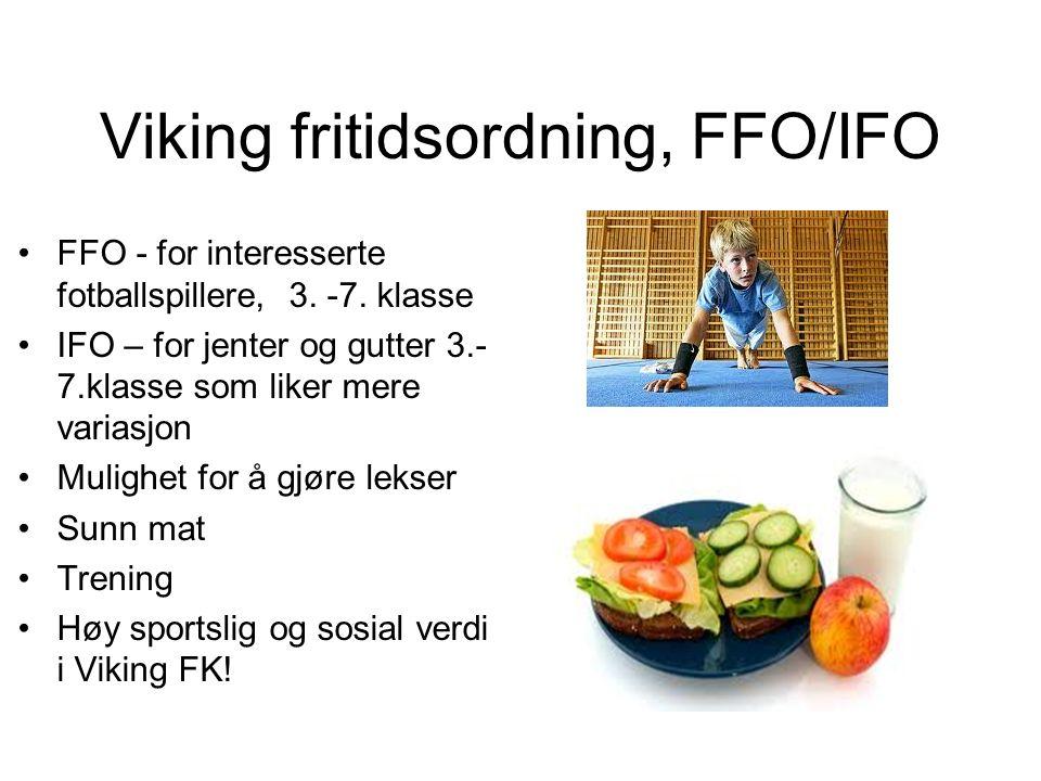 Viking fritidsordning, FFO/IFO FFO - for interesserte fotballspillere, 3.