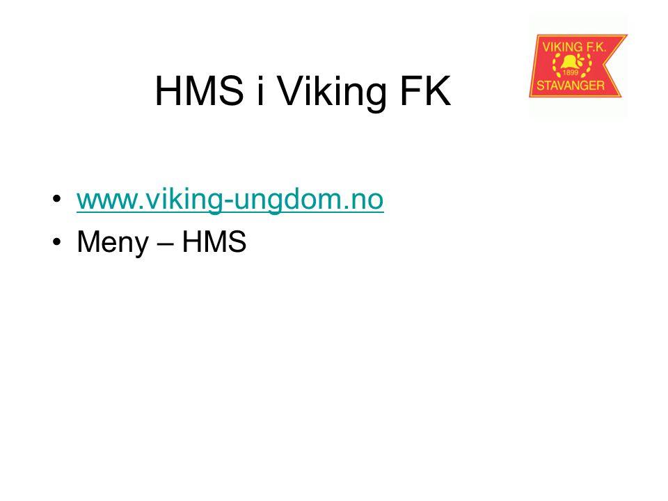 HMS i Viking FK www.viking-ungdom.no Meny – HMS