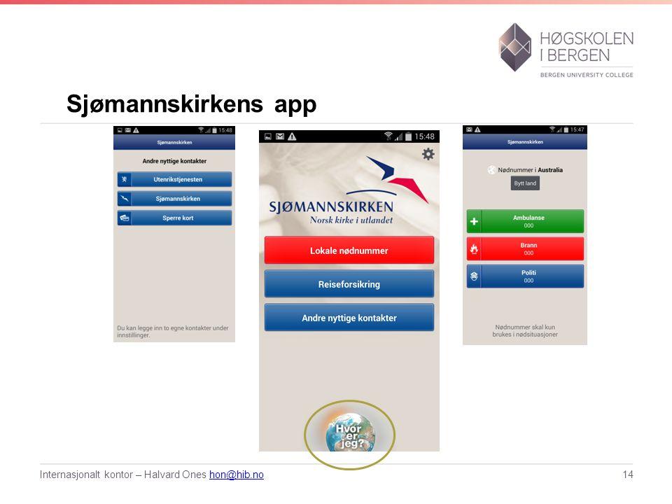 Sjømannskirkens app Internasjonalt kontor – Halvard Ones hon@hib.nohon@hib.no14