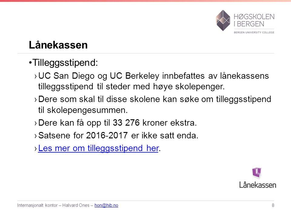 Lånekassen Tilleggsstipend: ›UC San Diego og UC Berkeley innbefattes av lånekassens tilleggsstipend til steder med høye skolepenger.