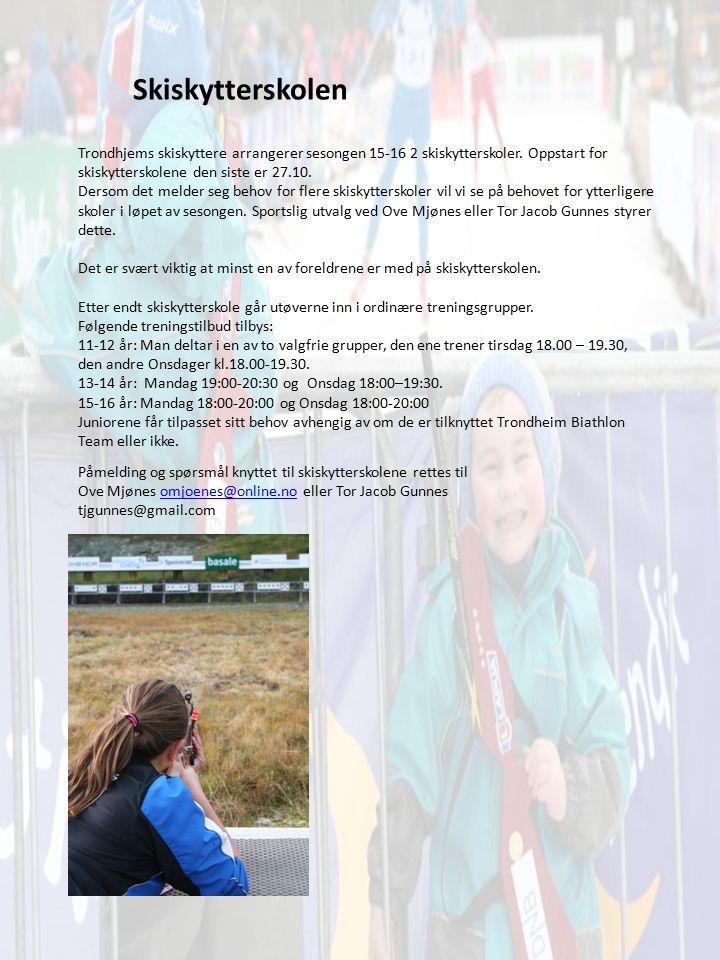 Skiskytterskolen Trondhjems skiskyttere arrangerer sesongen 15-16 2 skiskytterskoler. Oppstart for skiskytterskolene den siste er 27.10. Dersom det me
