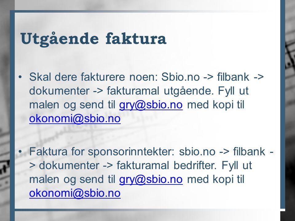 Utgående faktura Skal dere fakturere noen: Sbio.no -> filbank -> dokumenter -> fakturamal utgående. Fyll ut malen og send til gry@sbio.no med kopi til