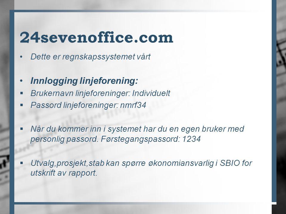 24sevenoffice.com Dette er regnskapssystemet vårt Innlogging linjeforening:  Brukernavn linjeforeninger: Individuelt  Passord linjeforeninger: nmrf3