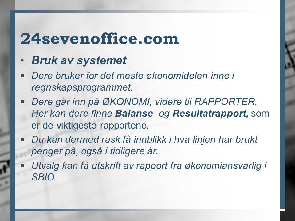 24sevenoffice.com Bruk av systemet  Dere bruker for det meste økonomidelen inne i regnskapsprogrammet.