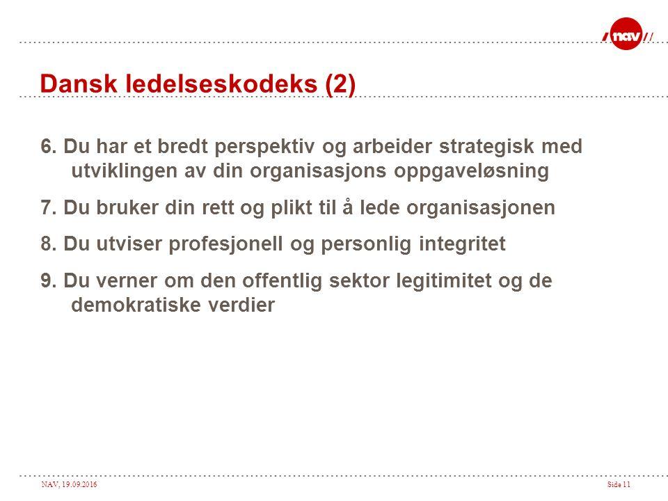 NAV, 19.09.2016Side 10 Dansk ledelseskodeks (1) 1.