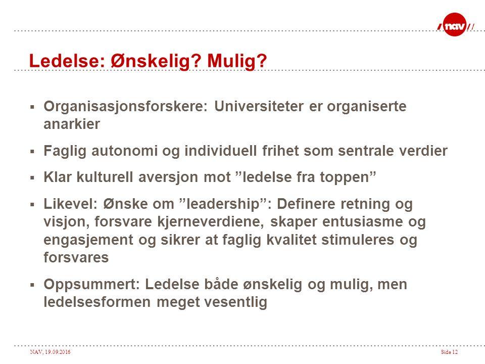 NAV, 19.09.2016Side 11 Dansk ledelseskodeks (2) 6.