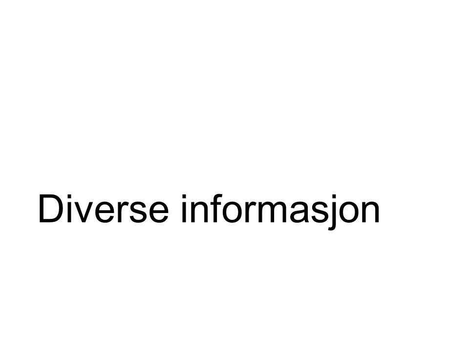 Diverse informasjon
